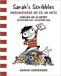 Agenda Sarahs Scribbles : organizarse no es un mito: Sarah ...
