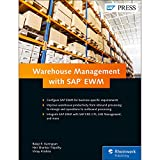 SAP EWM (SAP Extended Warehouse Management): Functionality and Technical Configuration (SAP PRESS)