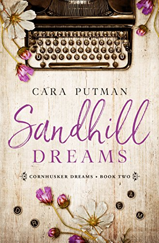 Sandhill Dreams: A WWII Homefront Romance (Cornhusker Dreams Book 2) by [Putman, Cara]
