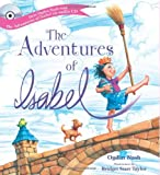 Meet Isabel, a remarkable girl (based on Ogden Nash's own daughter) who encounters four fearsome foes and doesn't worry, scream or scurry. Courage, spunk and a lot of humor help make Isabel's adventures something you'll share over and over again. Bea...