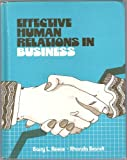 Effective Human Relations in Business, Reece, Barry L. and Brandt, Rhonda O., 0395307015