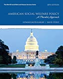 img - for American Social Welfare Policy: A Pluralist Approach, with Enhanced Pearson eText -- Access Card Package (8th Edition) (What's New in Social Work) book / textbook / text book