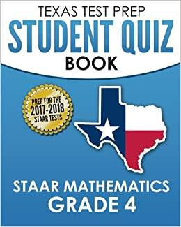 Texas Test Prep Student Quiz Book Staar Mathematics Grade 4