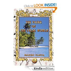 The Pains of the False World Harun Yahya