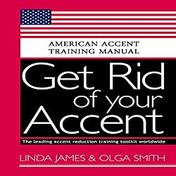 Get Rid of your Accent General American