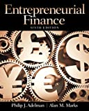 Entrepreneurial Finance, Philip J. Adelman and Alan M. Marks, 0133140512