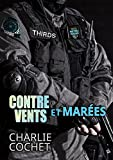 Contre vents et marées (THIRDS t. 1) (French Edition)