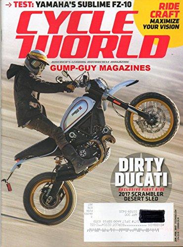 (Cycle World America's Leading Motorcycle Magazine 2017 SCRAMPLER DESERT SLED ROM DUCATI Test: Yamaha's Sublime FZ-10 BMW R nineT SCRAMBLER Honda CFR450R)