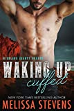 Waking Up Cuffed (Highland County Heroes Book 1)