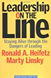 Leadership on the Line, Ronald A. Heifetz and Marty Linsky, 1578514371