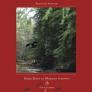 Dark Days in Morgan County Audiobook