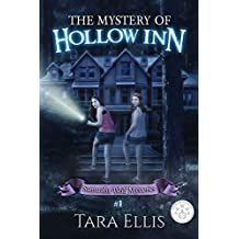 The Mystery Of Hollow Inn (Samantha Wolf Mysteries Book 1)