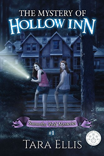 The Mystery Of Hollow Inn (Samantha Wolf Mysteries Book 1) by [Ellis, Tara]