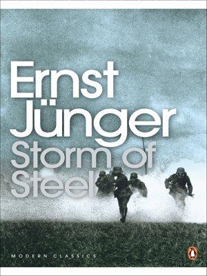 By Ernst Junger Storm of Steel (Penguin Modern Classics) (New Ed) PDF