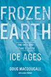 Frozen Earth, Douglas Macdougall, 0520275926
