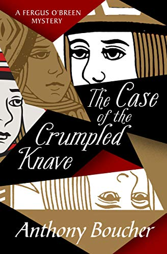 The Case of the Crumpled Knave (The Fergus O'Breen Mysteries Book 1)