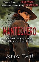 Mantequero: A Dual Language Book. Un Libro en Dos Idiomas (Spanish Edition)