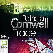 Trace | Patricia Cornwell