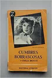 Brontë, Emily - Cumbres Borrascosas / Emily Brontë