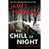 The Chill of Night: A McCabe and Savage Thriller (McCabe and Savage Thrillers Book 2)