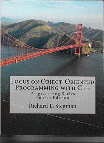 Focus on Object-Oriented Programming With C++