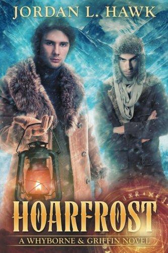 Read Online Hoarfrost (Whyborne & Griffin) (Volume 6) ebook