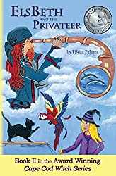 ElsBeth and the Privateer: Book II in the Cape Cod Witch Series