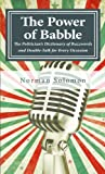 img - for The Power of Babble: The Politician's Dictionary of Buzzwords and Double-Talk for Every Occasion book / textbook / text book