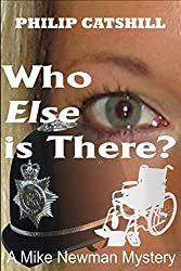 Who Else is There? (Mike Newman Mysteries Book 2)