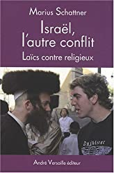 Israël, l'autre conflit : Laïcs contre religieux