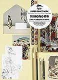 Kimono : Livret de créations en papier : cartes, enveloppes, autocollants, affiches, papiers cadeaux et de créations