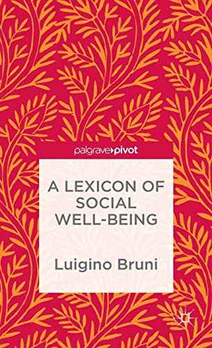 A Lexicon of Social Well-Being by Palgrave Pivot