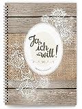 """Hochzeitstagebuch """"Ja, ich will!"""": Der umfangreiche Begleiter für die Hochzeitsvorbereitungen mit Tipps und Hinweisen"""