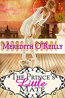 The Prince's Little Mate by [O'Reilly, Meredith]