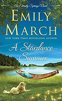 A Stardance Summer (Eternity Springs) by [March, Emily]