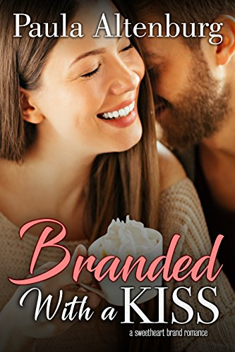 Branded with a Kiss (The Sweetheart Brand Book ()