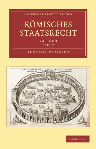 Römisches Staatsrecht (Cambridge Library Collection - Classics) (German Edition)