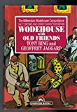 img - for Wodehouse with Old Friends: Drones and Other Characters v. 1 (Millennium Wodehouse Concordance) (Vol 7) book / textbook / text book