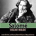 Salomé Audiobook by Oscar Wilde Narrated by Lester Fletcher