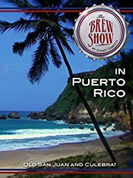 The Brewshow - in Puerto Rico