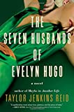 """The Seven Husbands of Evelyn Hugo A Novel"" av Taylor Jenkins Reid"
