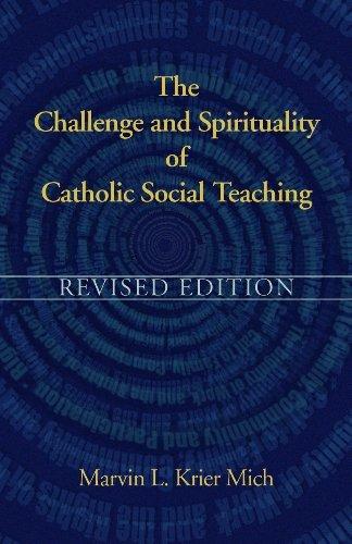 The Challenge and Spirituality of Catholic Social Teaching pdf