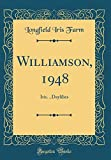 Amazon / Forgotten Books: Williamson, 1948 Iris. Daylilies Classic Reprint (Longfield Iris Farm)