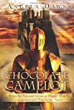 Chocolate Camelot, Angela Dawn, 1492260975