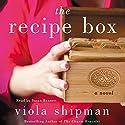 The Recipe Box: A Novel Hörbuch von Viola Shipman Gesprochen von: Susan Bennett