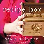 The Recipe Box: A Novel | Viola Shipman