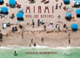 Miami and the Beaches, Paul S. George, 1919939822