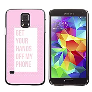 A-type Arte & diseño plástico duro Fundas Cover Cubre Hard Case Cover para Samsung Galaxy S5 (Off Phone Keep Away Pink Text)