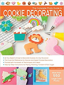 Image result for complete photo guide to cookie decorating