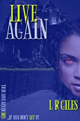 Live Again Kindle Edition